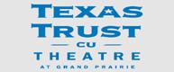 texas-trust-cu-theatre_grand-prairie